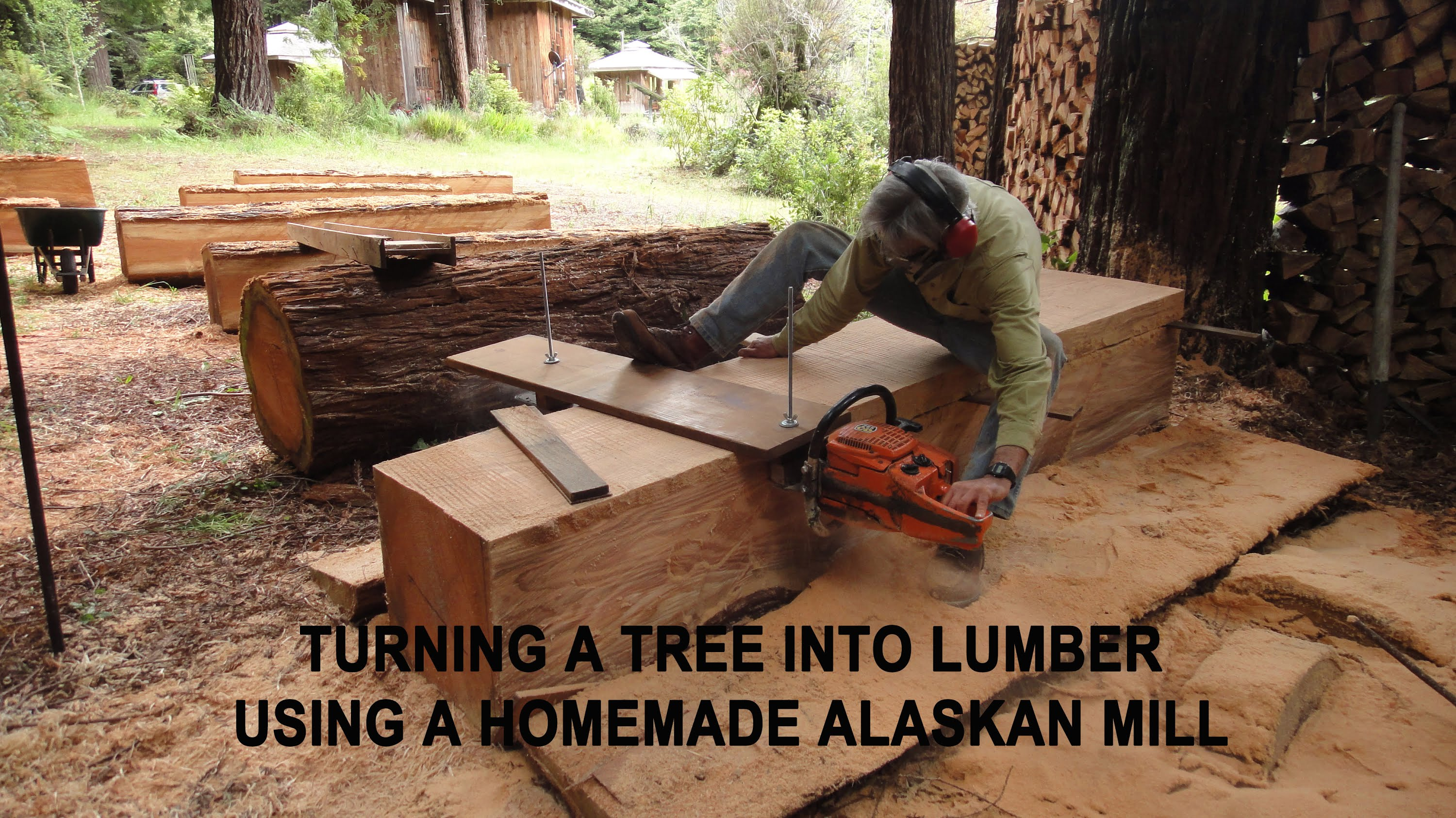 How To Turn A Tree Into Lumber Using A Homemade Alaskan